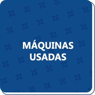 MAQUINAS USADAS